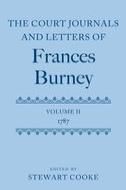 The Court Journals and Letters of Frances Burney, Vol. 2: 1787