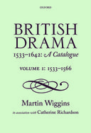 British Drama 1533–1642: A Catalogue, Vol. 1: 1533–1566