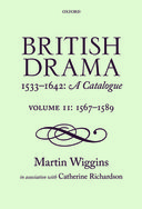 British Drama 1533–1642: A Catalogue, Vol. 2: 1567–1589