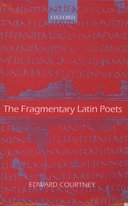 The Fragmentary Latin Poets
