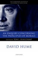 The Clarendon Edition of the Works of David Hume: An Enquiry concerning the Principles of Morals