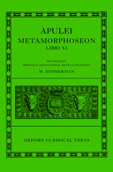 Oxford Classical Texts: Apulei: Metamorphoseon Libri XI