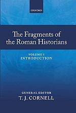 The Fragments of the Roman Historians, Vol. 1