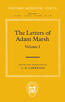 Oxford Medieval Texts: The Letters of Adam Marsh, Vol. 1