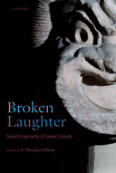 Broken Laughter: Select Fragments of Greek ComedySelect Fragments of Greek Comedy