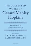 The Collected Works of Gerard Manley Hopkins, Vol. 2: Correspondence 1882–1889