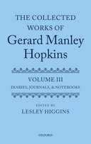 The Collected Works of Gerard Manley Hopkins, Vol. 3: Diaries, Journals, and Notebooks
