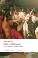 Oxford World's Classics: Suetonius: Lives of the Caesars