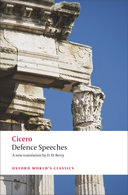 Oxford World's Classics: Cicero: Defence Speeches