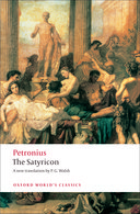 Oxford World's Classics: Petronius: The Satyricon