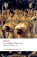 Oxford World's Classics: Tacitus: Agricola and Germany
