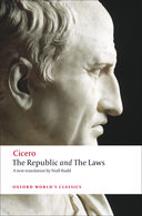 Oxford World's Classics: Cicero: The Republic and the Laws