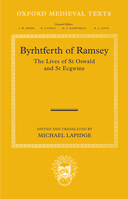 Oxford Medieval Texts: Byrhtferth of Ramsey: The Lives of St Oswald and St Ecgwine