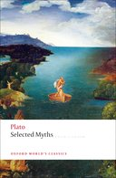 Oxford World's Classics: Plato: Selected Myths