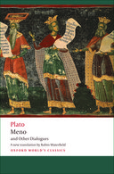 Oxford World's Classics: Plato: Meno and Other Dialogues: Charmides, Laches, Lysis, MenoCharmides, Laches, Lysis, Meno
