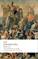 Oxford World's Classics: Livy: Hannibal's War: Books Twenty-One to ThirtyBooks Twenty-One to Thirty