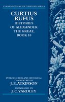 Clarendon Ancient History Series: Curtius Rufus: Histories of Alexander the Great: Book 10Book 10