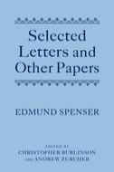 Edmund Spenser: Selected Letters and Other Papers