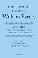 The Complete Poems of William Barnes, Vol. 1: Poems in the Broad Form of the Dorset Dialect
