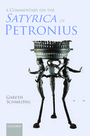 A Commentary on The Satyrica of Petronius