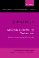 The Clarendon Edition of the Works of John Locke: An Essay Concerning Toleration: And Other Writings on Law and Politics, 1667–1683And Other Writings on Law and Politics, 1667–1683