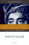 The Clarendon Edition of the Works of David Hume: A Dissertation on the Passions; The Natural History of Religion