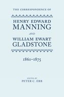 The Correspondence of Henry Edward Manning and William Ewart Gladstone, Vol. 3: 1861–1875