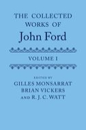 The Collected Works of John Ford, Vol. 1