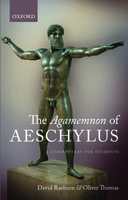 The Agamemnon of Aeschylus: A Commentary for StudentsA Commentary for Students