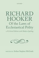 Richard Hooker: Of the Laws of Ecclesiastical Polity, Vol. 1: Preface, Books I to IVPreface, Books I to IV
