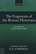 The Fragments of the Roman Historians, Vol. 3