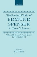 The Poetical Works of Edmund Spenser: In Three Volumes, Vol. 2: Spenser's Faerie Queene: Volume 1: Books I-IIIVolume 1: Books I-III