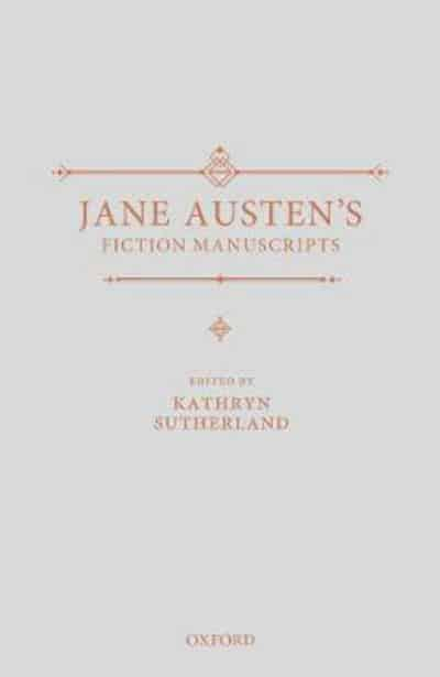 Jane Austen's Fiction Manuscripts, Vol. 1