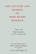 The Letters and Diaries of John Henry Newman, Vol. 14: Papal Aggression: July 1850 to December 1851July 1850 to December 1851