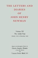 The Letters and Diaries of John Henry Newman, Vol. 15: The Achilli Trial: January 1852 to December 1853January 1852 to December 1853