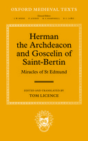 Oxford Medieval Texts: Herman the Archdeacon and Goscelin of Saint-Bertin: Miracles of St Edmund