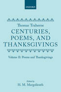 Thomas Traherne: Centuries, Poems, and Thanksgivings, Vol. 2: Poems and Thanksgivings