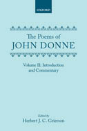 The Poems of John Donne, Vol. 2: Introduction and Commentary