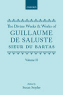 The Divine Weeks and Works of Guillaume de Saluste Sieur du Bartas, Vol. 2