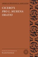 American Philological Association Texts and Commentaries Series: Cicero's Pro L. Murena Oratio