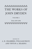 The Works of John Dryden, Vol. 4: Poems 1693–1696