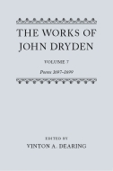 The Works of John Dryden, Vol. 7: Poems, 1697–1699