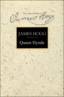 The Stirling/South Carolina Research Edition of The Collected Works of James Hogg: Queen Hynde