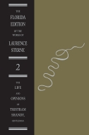 The Florida Edition of the Works of Laurence Sterne, Vol. 2: The Life and Opinions of Tristram Shandy, Gentleman: The Text: Volume IIThe Text: Volume II