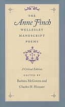 The Anne Finch Wellesley Manuscript Poems: A Critical EditionA Critical Edition