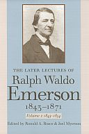 The Later Lectures of Ralph Waldo Emerson, 1843–1871, Vol. 1: 1843–1854