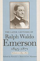 The Later Lectures of Ralph Waldo Emerson, 1843–1871, Vol. 2: 1855–1871